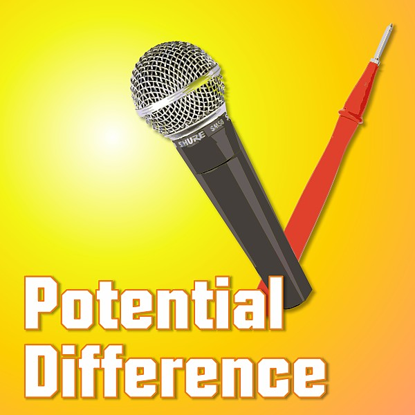 Potential Difference Podcast